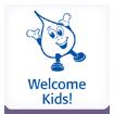 Welcome Kids!