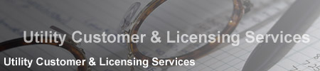 Utility Customer & Licensing Services
