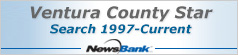 NewsBank: Ventura County Star - search 1997 to current